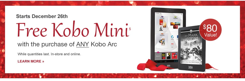 Free Kobo Mini with any Arc purchase!