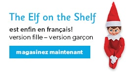 The Elf on the Shelf est enfin en français ! version fille - version garçon magasinez maintenant